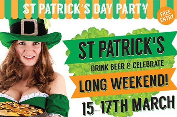 St Patrick's Day Long Weekend Party