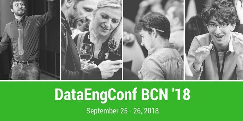 DataEngConf BCN '18