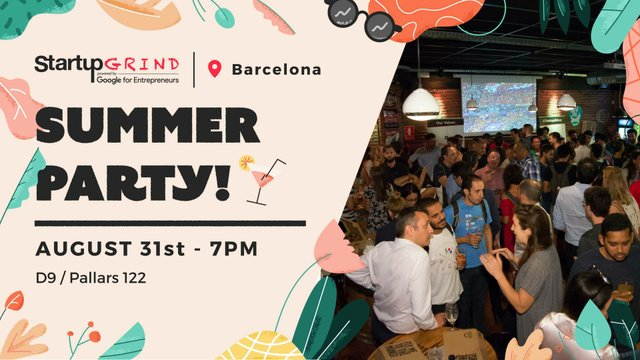 Startup Grind BCN Summer Party
