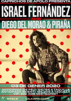 Israel Fernández + Diego del Morao & Piraña