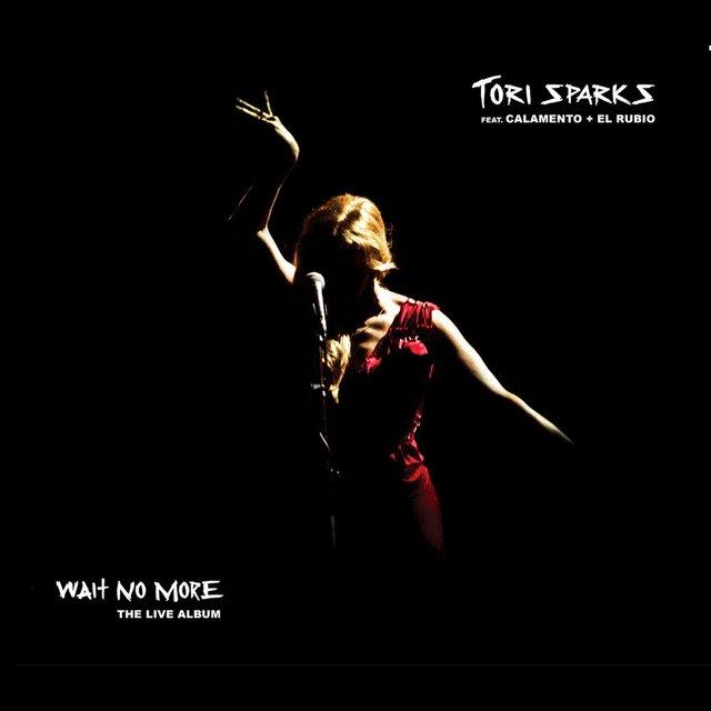 Tori+Sparks+Wait+No+More+Cover.jpeg
