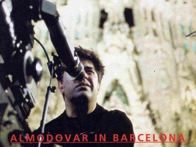 Almodavar in Barcelona